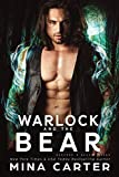 Warlock and the Bear (Banford and Beauty Bears Book 4)