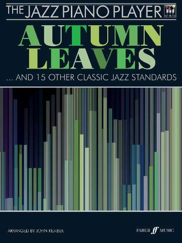 The Jazz Piano Player: Autumn Leaves: (piano/CD)