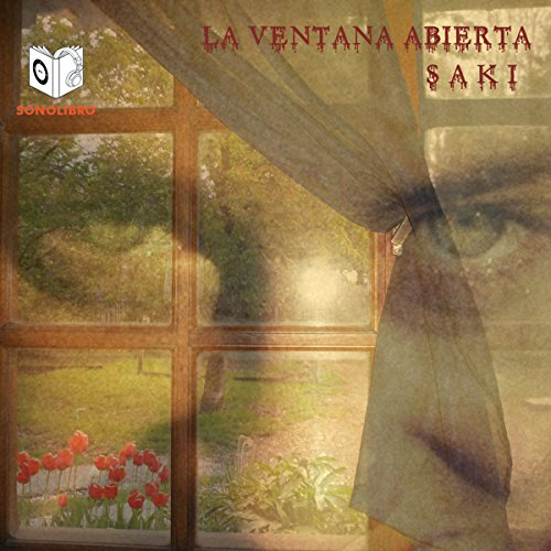 La Ventana Abierta [The Open Window] audiobook cover art