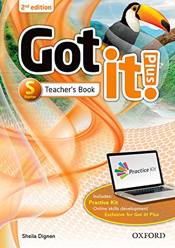 Got It! Plus Starter Teacher´S Pack - 2Nd Ed: Get it all with Got it! 2nd edition!