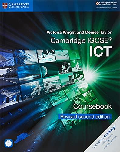 Cambridge IGCSE. ICT. Coursebook. Per le Scuole superiori. Con CD-ROM