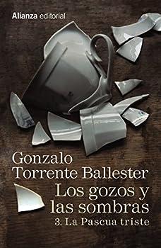 Los gozos y las sombras. La pascua triste - Book #3 of the Los gozos y las sombras