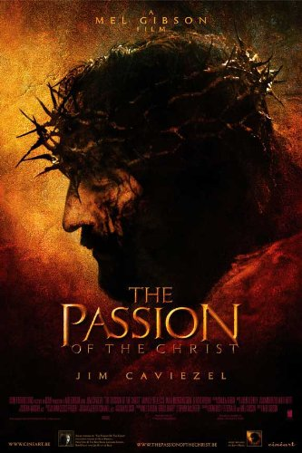 Movie Posters The Passion of The Christ 11 x 17