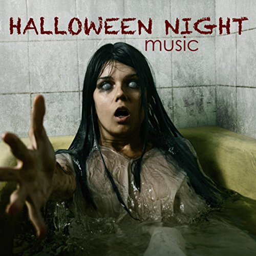 Halloween Night Music - The Spookiest Halloween Songs and Sound Effects for Your Haunted House
