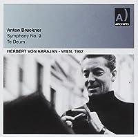 Bruckner: Symphony No 9/Te Deu