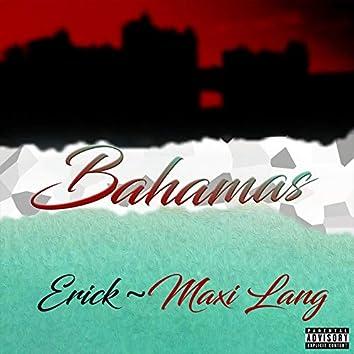 Bahamas (feat. Erick)
