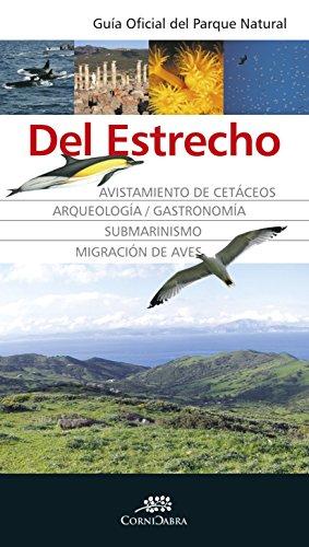 Guía oficial del Parque Natural del Estrecho (Cornicabra)