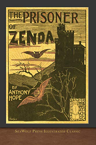 The Prisoner of Zenda (SeaWolf Press Illustrated Classic) (English Edition)