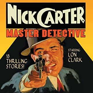 Nick Carter: Master Detective, Volume 1 audiobook cover art