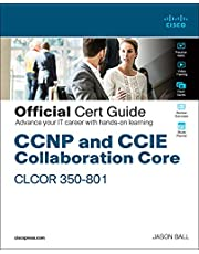 CCNP Collaboration Core Clcor 350-801 Official Cert Guide