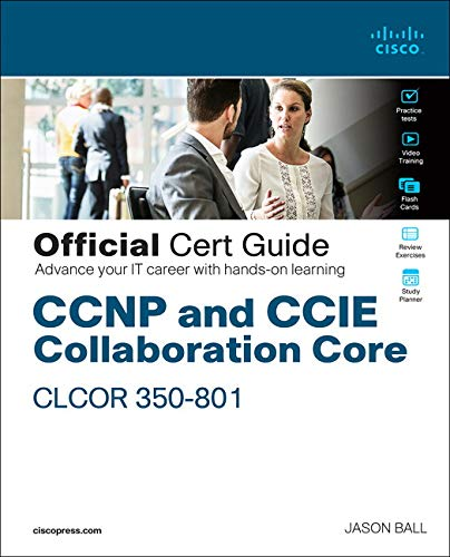 CCNP Collaboration Core CLCOR 350-801 Official Cert Guide Front Cover