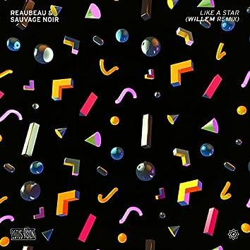 Like A Star (Willem Remix)