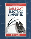Sailboat Electrical Systems: Improvement, Wiring, and Repair (IM Sailboat Library)