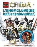 LEGO LEGENDS OF CHIMA, L'ENCYCLOPEDIE DES PERSONNAGES: Avec une figurine exclusive de Firox (Lego Legends of Chima, Encyclo)