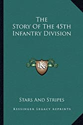 The Story Of The 45th Infantry Division