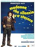 Madonna Che Silenzio C'È Stasera