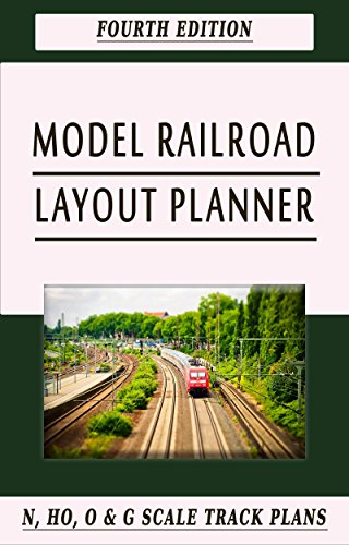 Model Railroad Layout Planner: Fourth Edition (English Edition)