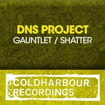 Gauntlet / Shatter