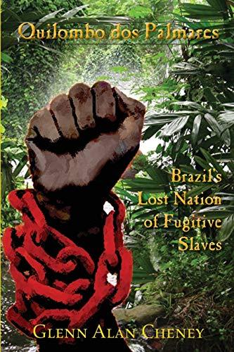 Quilombo dos Palmares:巴西的逃亡奴隸國