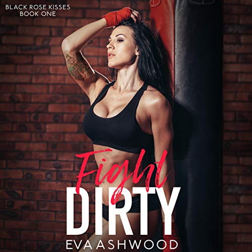 Fight Dirty: A Reverse Harem Enemies-to-Lovers Romance cover art