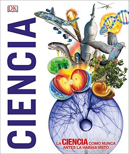 Ciencia: La ciencia como nunca antes la habías visto (Conocimiento)