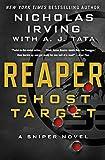 REAPER GHOST TARGET: A Sniper Novel: 1