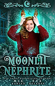Moonlit Nephrite : A Quirky Shifter Romantic Comedy (Moonlit Falls Book 1) by [Eva Delaney , Mia Harlan, Moon Dust Library, Silver Springs Library]