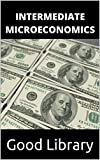 Intermediate Microeconomics (English Edition)