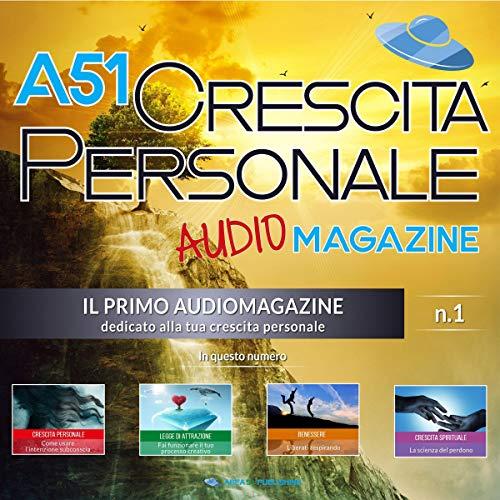 A51 Crescita Personale Audiomagazine 1 copertina