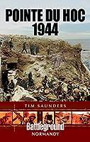 Pointe Du Hoc 1944 (Battleground Normandy)