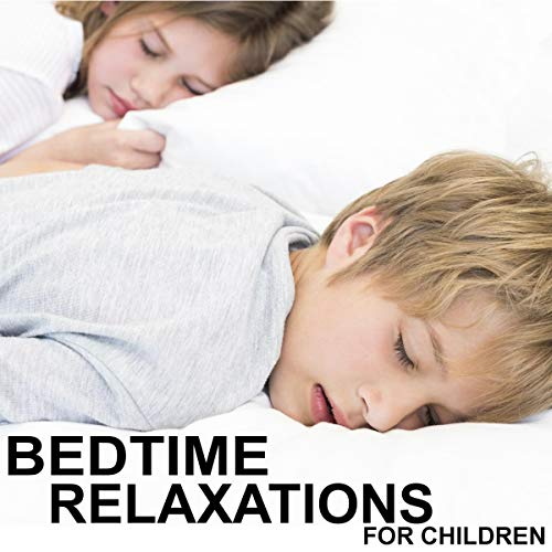 Bedtime Relaxations for Children Titelbild
