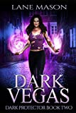 Dark Vegas (Dark Protector Book 2)