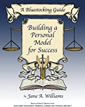 A Bluestocking Guide: Building a Personal Model for Success