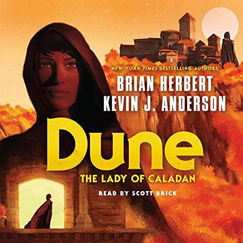 Dune: The Lady of Caladan: The Caladan Trilogy, Book 2
