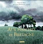 Aux Marches de Bretagne d'Yvon Le men