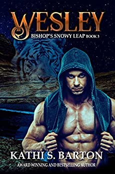 Wesley: Bishop's Snowy Leap – Paranormal Tiger Shifter Romance (Bishop's Snowy Leap Book 3) by [Kathi S. Barton]