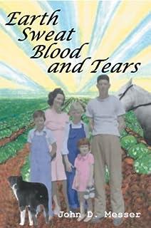 Earth Sweat Blood and Tears