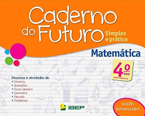Caderno do Futuro Matemática. 4º Ano
