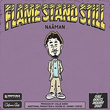 Flame Stand Still