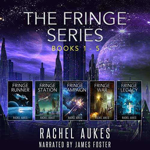 The Fringe Series Omnibus: Books 1-5 in the Fringe Series                   By:                                                                                                                                 Rachel Aukes                               Narrated by:                                                                                                                                 James Anderson Foster                      Length: 25 hrs and 6 mins     1 rating     Overall 5.0