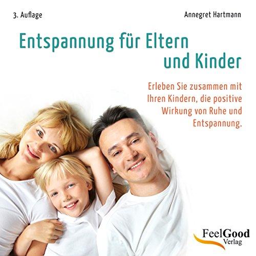 Entspannung für Eltern und Kinder audiobook cover art