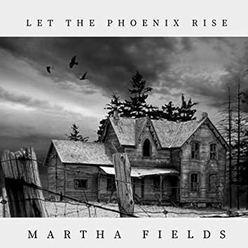 Let the Phoenix Rise