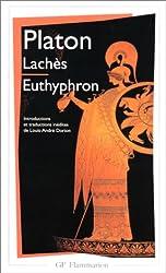 Lachès.Euthyphron - INTRODUCTIONS ET TRADUCTIONS INEDITES de Platon