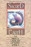 Sacred Earth: The Spiritual Landscape of Native America