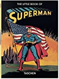 The Little Book of Superman (Dc Comics) (English, French and German Edition) by Paul Levitz (2015-12-02) - Taschen - 02/12/2015
