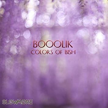 Colors of Bish