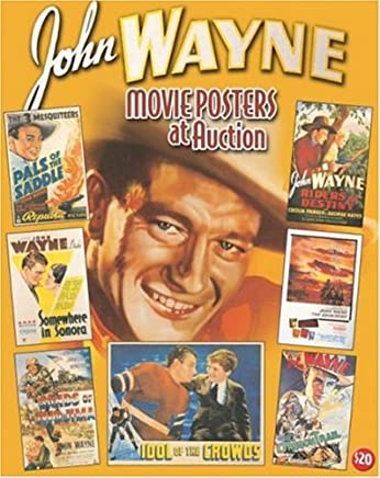 John Wayne Movie Posters At Auction: Illustrated History Of Movies Through Posters: 22