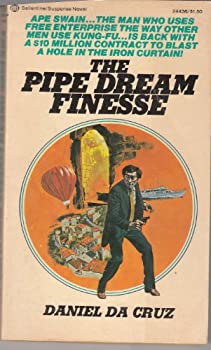 The Pipe Dream Finesse - Book #2 of the Ape Swain