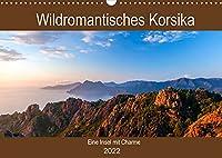 Wildromatisches Korsika (Wandkalender 2022 DIN A3 quer): Korsika - die bergig gruene Insel Frankreichs (Geburtstagskalender, 14 Seiten )