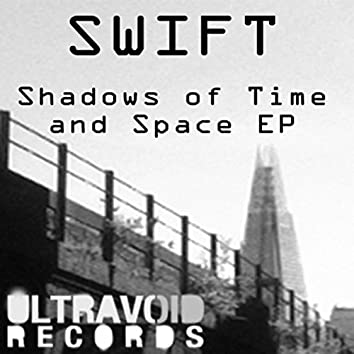 Shadows of Time and Space EP